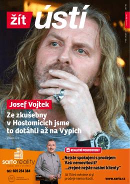 Josef Vojtek Ze zkušebny v Hostomicích jsme to dotáhli až
