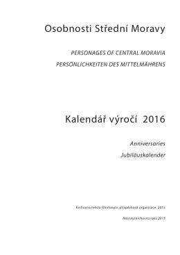 Osobnosti Střední Moravy Kalendář výročí 2016