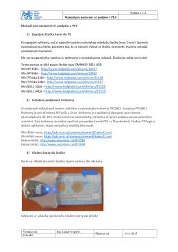 Manuál pro nastavení el. podpisu v PES 1) Zapojení čtečky karet do