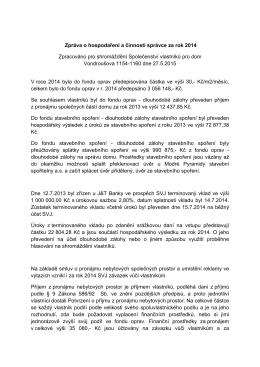 Zpráva o hospodaření a činnosti správce za rok 2014 Zpracováno