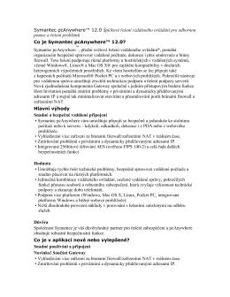 Symantec pcAnywhere™ 12.0 Špičkové řešení vzdáleného ovládání