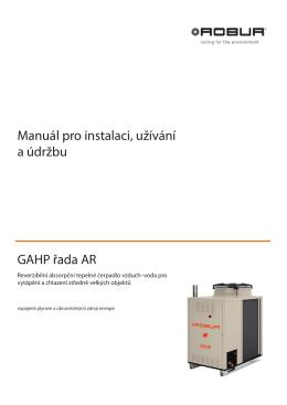 Manuál pro instalaci, užívání a údržbu GAHP řada AR