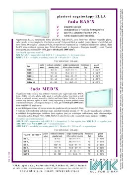 řada BAS`X řada MED`X - VMK