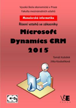 Řízení vztahů se zákazníky Microsoft Dynamics CRM