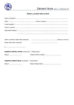 Základní škola Kolín V., Ovčárecká 374 Žádost o uvolnění žáka ze