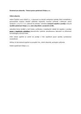 Oznámení pro zákazníky - Tisková zpráva společnosti Včelpo s.r.o.