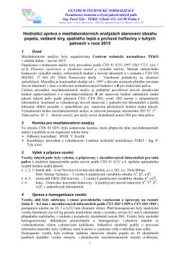 Hodnotící zpráva o mezilaboratorních analýzách stanovení obsahu