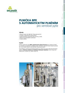 PLNIČKA BPE S AUTOMATICKýM PLNěNíM pro ventilové pytle
