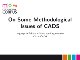 Cvrček, V. 2015. On Some Methodological Issues of CADS