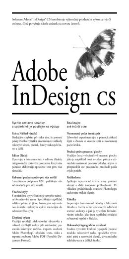 Software Adobe® InDesign® CS kombinuje výjimečný