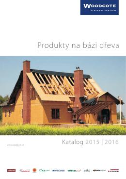 Produkty na bázi dřeva - katalog 2015/2016