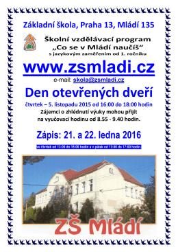 Základní škola, Praha 13, Mládí 135