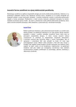 Inovační farma zaměřená na vývoj elektronické peněženky (Rudolf