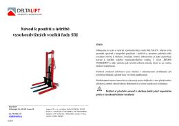 Návod k použití a údržbě vysokozdvižných vozíků řady SDJ
