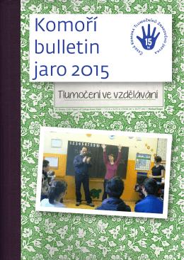 2015 - Česká komora tlumočníků znakového jazyka