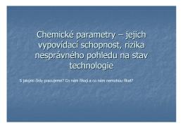 Chemické parametry – jejich vypovídací schopnost, rizika