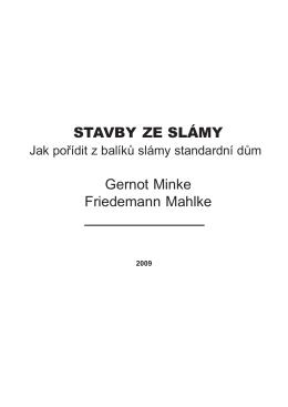 STAVBY ZE SLÁMY Gernot Minke Friedemann Mahlke