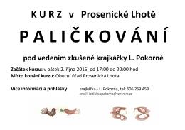 KURZ PALIČKOVÁNÍ - Prosenická Lhota
