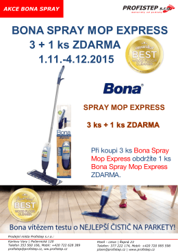 BONA SPRAY MOP EXPRESS 3 + 1 ks ZDARMA 1.11.
