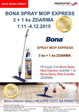 BONA SPRAY MOP EXPRESS 3 + 1 ks ZDARMA 1.11.
