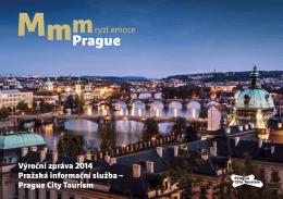 Výroční zpráva 2014 Pražská informační služba – Prague City Tourism