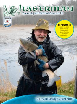 21. vydání časopisu Hastrman Zpravodaj MO ČRS Božičany 2015