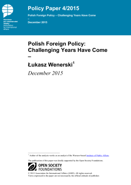 Polish Foreign Policy: Challenging Years Have Come – Łukasz