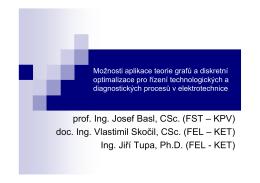 doc. Ing. Vlastimil Skočil, CSc. (FEL – KET)
