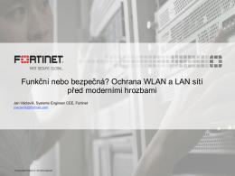 Funkční nebo bezpečná? Ochrana WLAN a LAN sítí