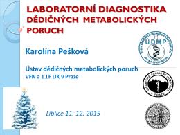 LABORATORNÍ DIAGNOSTIKA Karolí a Pešková