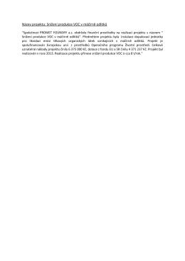 Název projektu: Snížení produkce VOC v máčírně