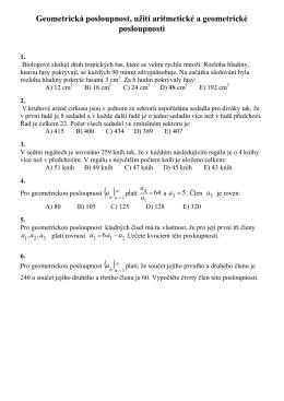 Geometrická posloupnost, užití aritmetické a geometrické