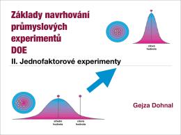 Jednofaktorové experimenty
