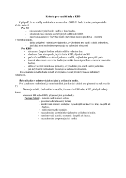 Kritéria pro využití haly a KBD