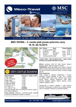 MSC DIVINA – 2. osoba platí pouze polovinu ceny 16.10.