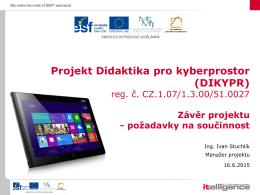 Závěrečná konference - Závěr projektu a požadavky na