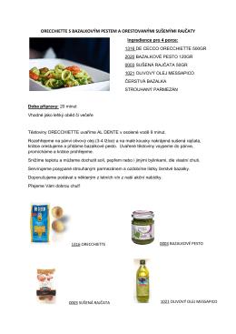 orecchiette s bazalkovým pestem a orestovanými sušenými rajčaty