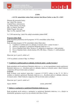 Zápis z jednání 16. mimořádné schůze RMČ Brno