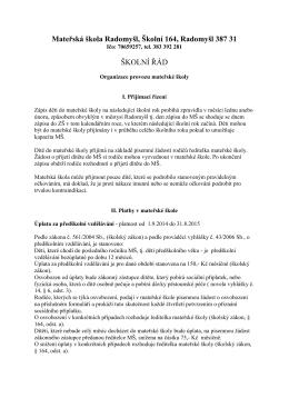 Mateřská škola Radomyšl, Školní 164, Radomyšl 387 31 ŠKOLNÍ ŘÁD