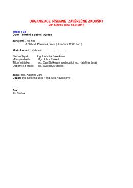 ORGANIZACE PÍSEMNÉ ZÁVĚREČNÉ ZKOUŠKY 2014/2015 dne