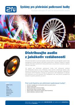 Distribuujte audio z jakékoliv vzdálenosti