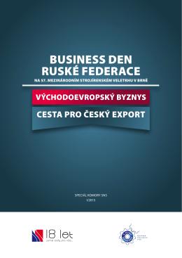 bUsIness den rUské federace - Komora pro hospodářské styky se SNS