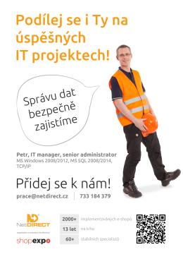 Podílej se i Ty na úspěšných IT projektech!