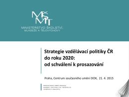 Strategie vzdělávací politiky České republiky do roku 2020