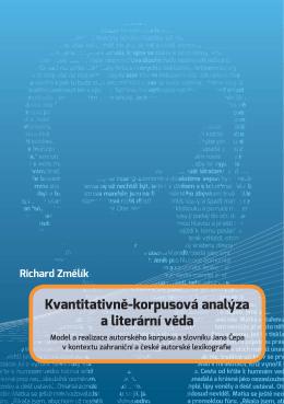 Kvantitativně-korpusová analýza a literární věda