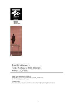 Střednědobá koncepce rozvoje Moravského zemského muzea v