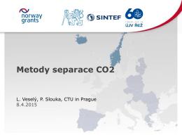 Příspěvek 8 - Czech-Norway Pilot CCS Study