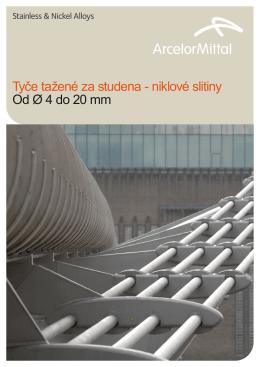 Tyče tažené za studena - niklové slitiny Od Ř 4 do 20 mm
