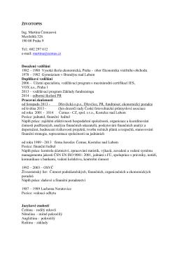 ŽIVOTOPIS Ing. Martina Čemusová Mezilehlá 326 190 00 Praha 9