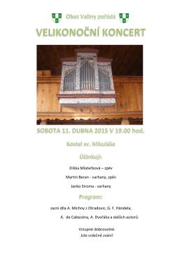Eliška Mlatečková – zpěv Martin Beran - varhany, zpěv
